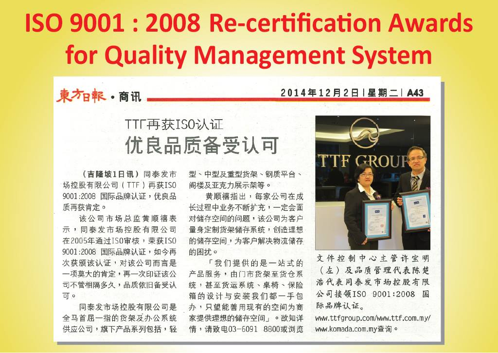 TTF Marketing Holdings Sdn. Bhd. (407754-H) continue Awarded ISO 9001:2008 Certificate for Quality Management System - from Oriental Daily Newspaper